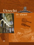 Cover 'Utrecht in steen'